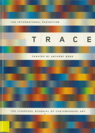 Trace, Liverpool Biennial of contemporary art